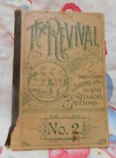 ANTIQUE SOFT BOUND 1890'S CHURCH REVIVAL BOOK No TWO