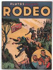 Plutos présente RODEO n°5 - LUG  Janvier 1952. Miki le Ranger. Très bel état