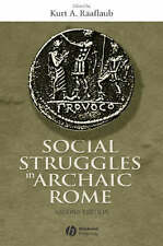 Social Struggles in Archaic Rome: New Perspectives on the Conflict of-ExLibrary