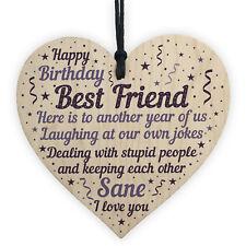Funny Happy Birthday Best Friend Plaque Wooden Heart Friendship Keepsake Gifts
