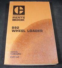 Caterpillar 992 Wheel Loader Tractor Parts Manual Book Catalog S/N 25K1-Up CAT
