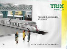 """Trix Profi-club model 2008 : de """"Senator"""""""