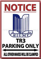 TRIUMPH TR3,NOTICE TRIUMPH TR3 PARKING ONLY METAL SIGN.VINTAGE TRIUMPH CARS.