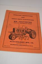 Allis Chalmers Model WD Cultivator w/WC Conversion Group Operating Manual