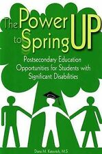 Power to Spring Up: Post-Secondary Education Opportunities for Students with...