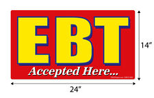 """EBT Accepted Here, 24"""" x 14"""" window decal label sticker sign"""