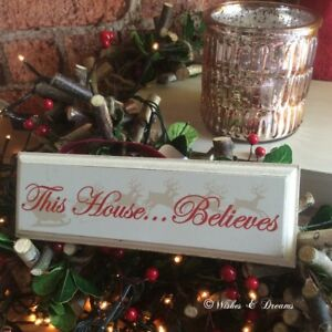 This House Believes Traditional Vintage Distressed Hanging Sign by Heaven Sends