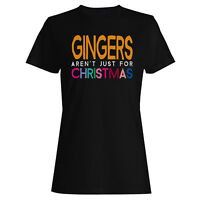 Gingers Aren't Just For Christmas T shirt Perfect  Ladies T-shirt/Tank Top d87f