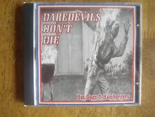 Daredevils Don't Die - Hot Dogs & Hamburgers