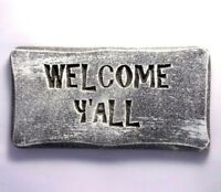 """Welcome Y'all plaque mold for plaster concrete casting 11"""" x 5.5"""" x 3/4"""" thick"""