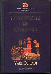 LOS CIPRESES DE CORDOBA - YAEL GUILADI