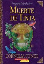 Muerte De Tinta: (Spanish language edition of Inkdeath) (Inkheart Tril-ExLibrary