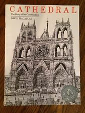 CATHEDRAL THE STORY OF ITS CONSTRUCTION by David Macaulay 1973 Illustrated USA