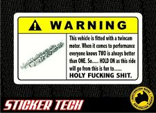 WARNING TWINCAM STICKER DECAL SIGN SUIT COROLLA 4AGE - GTI SWIFT - CIVIC VTEC