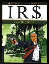 IRS   T.1   LA VOIE FISCALE    VRANCKEN   DESBERG    EO 1999    LE LOMBARD