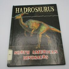 North American Dinosaurs Series: Hadrosaurus by Darlene R. Stille 2006 Library