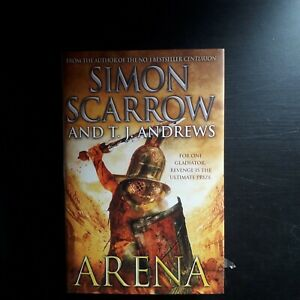 Simon Scarrow & T J Andrews Arena Pre owned Good Condition Hardback Book