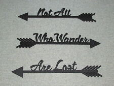 Not All Who Wander Are Lost Wood Black Arrow Set Wall Sign