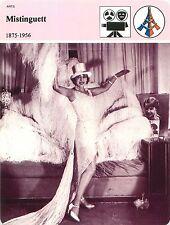 FICHE Mistinguett chanteuse et actrice Moulin Rouge Meneuse de Revue FRANCE 80s