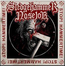 SLEDGEHAMMER NOSEJOB - Stop! Hammertime! LP MALIGNANT TUMOUR,CARNIVORE,GEHENNAH