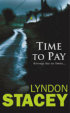 LYNDON STACEY_____TIME TO PAY_____BRAND NEW