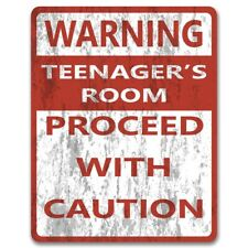 Warning: Teenager's Bedroom Proceed With Caution - Metal Sign | Funny Sign