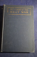 1926 The Origin of the Next War: A Study in the Tensions of the Modern World
