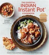 THE ESSENTIAL INDIAN INSTANT POT COOKBOOK: Authentic Flavors (0399582630)