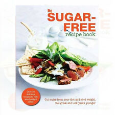 The Sugar-Free Diet Recipe Book By Bounty NEW BRAND UK