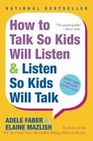 How to Talk So Kids Will Listen and Listen So Kids Will Talk paperback book