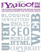 The Yahoo! Style Guide: The Ultimate Sourcebook fo