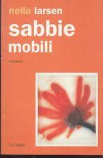 1999: NELLA LARSEN - SABBIE MOBILI - LE LETTERE