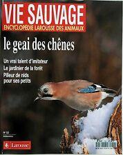 Vie Sauvage n°132- 1986 : Le Geai des Chênes Un vrai talent d'imitateur
