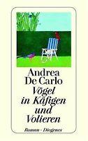 Vögel in Käfigen und Volieren von DeCarlo, Andrea, Carlo...   Buch   Zustand gut