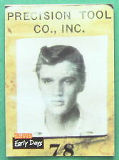 ELVIS PRESLEY, EARLY DAYS, 1992 THE ELVIS COLLECTION #8 CARD, 1951 PRECISION  ID