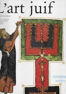 Citadelles et Mazenod l'art juif