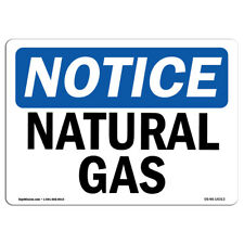 OSHA Notice - Natural Gas Sign | Heavy Duty Sign or Label