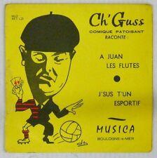 Ch'Guss 45 tours A Juan les Flutes
