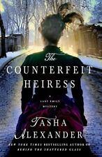 Lady Emily Mysteries: The Counterfeit Heiress Tasha Alexander HC 2014