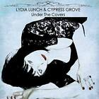 LYDIA LUNCH & CYPRESS GROVE Under The Covers CD 2017 * NEW