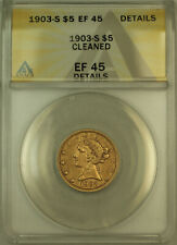 1903-S Liberty $5 Half Eagle Gold Coin ANACS EF-45 Details
