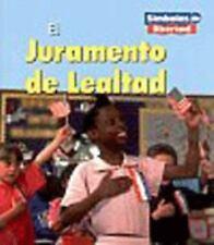 El Juramento de Lealtad the Pledge of Allegiance Simbolos de Libertad Spani