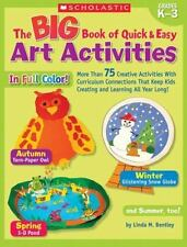 Big Book of Quick & Easy Art Activities: More Than 75 Creative Activities With C
