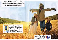 PUBLICITE ADVERTISING  1998   MAGASINS CARREFOUR   produits Bio ( 2 pages)
