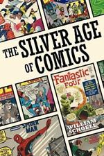 The Silver Age Of Comics - Softcover Book (New)