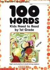 100 Words Kids Need to Read by 1st Grade: Sight Wo