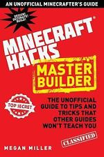 MINECRAFT HACKS Master Builder UNOFFICIAL GUIDE TO TIPS & TRICKS HC BOOK