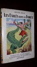 LES EXILES DANS LA FORÊT - Mayne Reid 1949 - Ill. Mirabelle