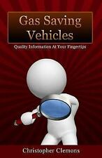 Gas Saving Vehicles by Christopher Clemons (2017, Paperback)