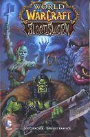 World of Warcraft Bloodsworn 1 TPB DC 2014 NM 1st Print Wagner Raapack